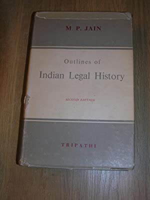 Outlines Of Indian Legal History: M P Jain