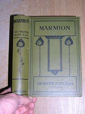 Marmion: A Poem In Six Cantos: Sir Walter Scott