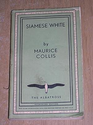 Siamese White: Maurice Collis