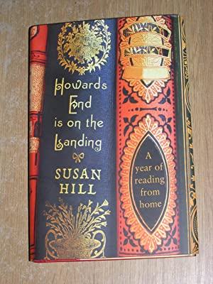 Howards End Is On The Landing: Susan Hill