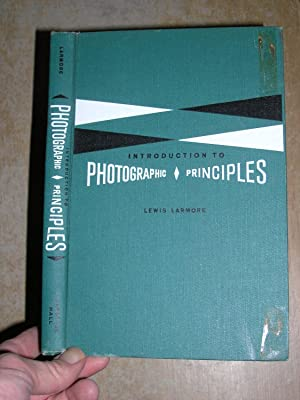 Introduction To Photographic Principles: Lewis Larmore