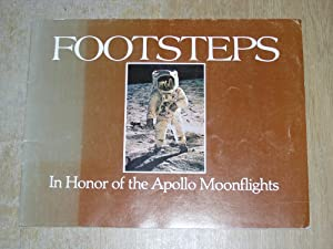 Footsteps: In Honor Of The Apollo Moonflights