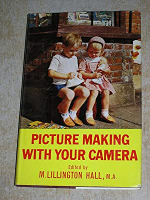 Picture Making With Your Camera M Lillington