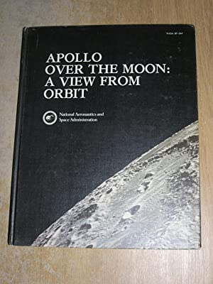 Apollo Over The Moon: A View From Orbit
