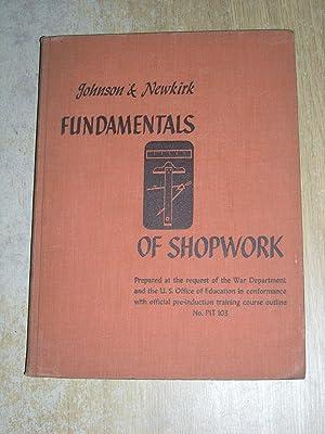 Fundamentals Of Shopwork: William H Johnson