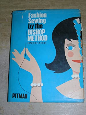 Fashion Sewing By The Bishop Method: Edna Bryte Bishop