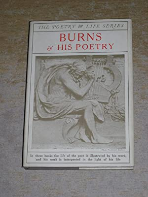 Burns & His Poetry: H A Kellow