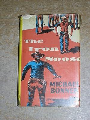 The Iron Noose: Michael Bonner