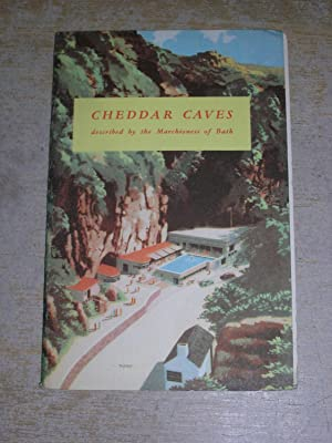 Cheddar Caves Described By The Marchioness Of Bath