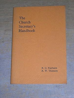 The Church Secretary's Handbook: R G Fairbairn