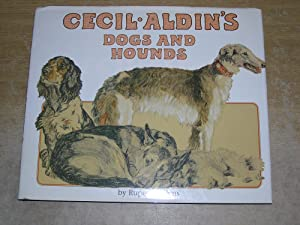 Cecil Aldin's Dogs And Hounds