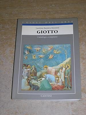 Giotto: Catalogo completo dei dipinti (I Gigli: Sandrina Bandera Bistoletti
