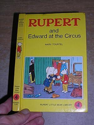 Rupert & Edward At The Circus: Mary Tourtel