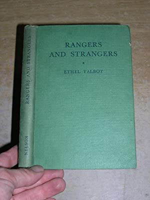 Rangers And Strangers & Other Stories: Ethel Talbot