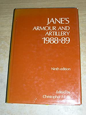 Jane's Armour and Artillery 1988-89: Christopher F Foss