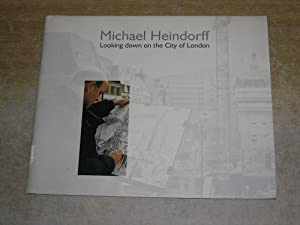 Michael Heindorff : Looking down on the