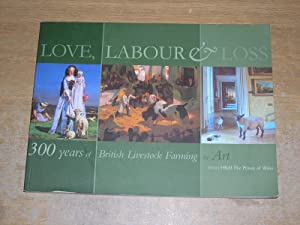 9780907852100 love labour and loss 300 years of british livestock