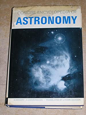 Concise Encyclopedia Of Astronomy