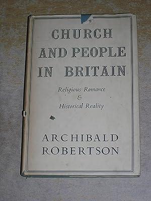 Church & People In Britain: Archibald Robertson