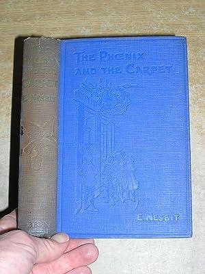 The Phoenix And the Carpet: E Nesbit