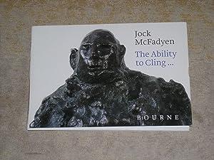 Jock McFadyen: The Ability To Cling