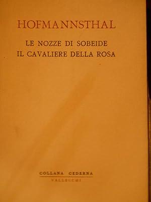 Le nozze di Sobeide - Il cavaliere: Von Hofmannsthal, Hugo