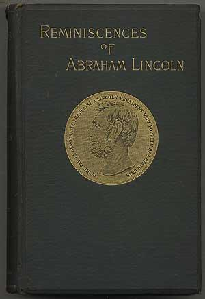 Reminiscences of Abraham Lincoln, by distinguished men: Rice, Allen Thorndike