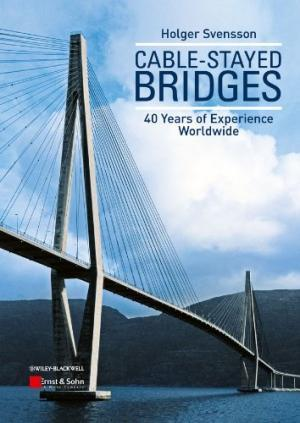 Cable-Stayed Bridges: 40 Years of Experience Worldwide