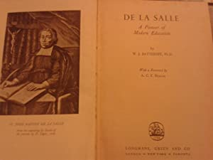 DE LA SALLE. A PIONEER OF MODERN EDUCATION