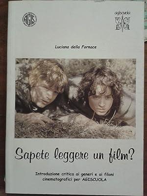 SAPETE LEGGERE UN FILM? Introduzione critica ai: DELLA FORNACE LUCIANA