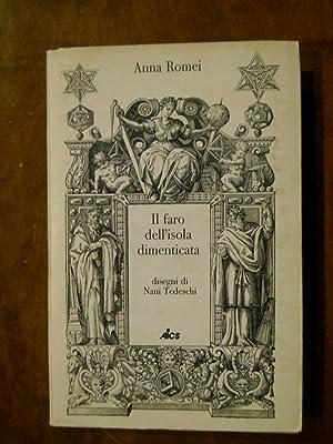 IL FARO DELL'ISOLA DIMENTICATA: ROMEI ANNA