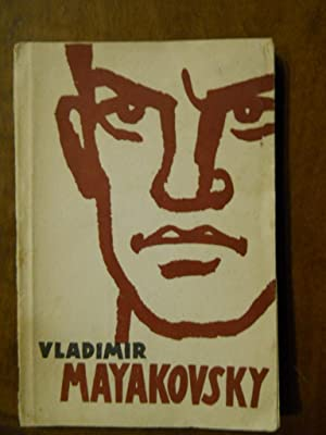 VLADIMIR MAYAKOVSKY. SELECTED POETRY