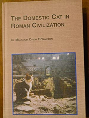 THE DOMESTIC CAT IN ROMAN CIVILIZATION