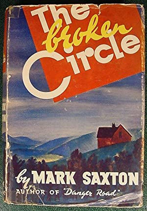 The Broken Circle: Saxton, Mark