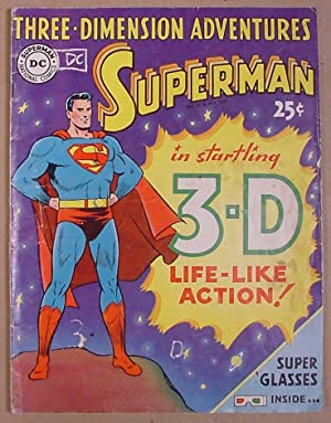 Three-Dimensional Adventures Superman (in Startling 3-D Life-Like Action)