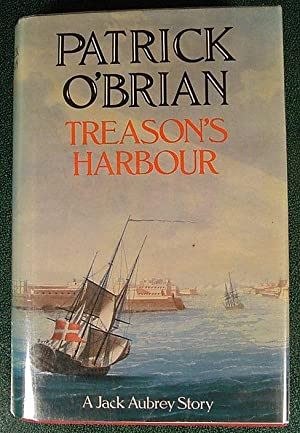 Treason's Harbour: O'Brian, Patrick