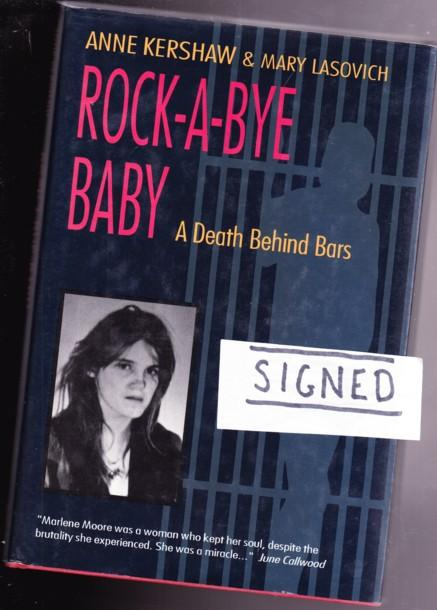 Rock A Bye Baby A Death Behind Bars Signed Re Marlene Moore By