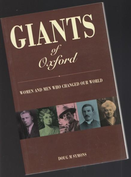Giants Of Oxford: Women And Men Who Changed Our World -(SIGNED)-