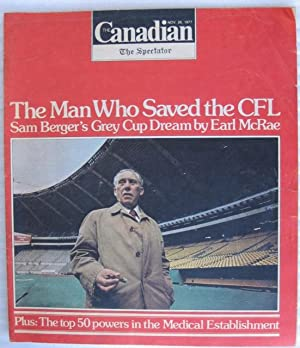 The Canadian Magazine - November 26, 1977 - The Man Who Saved the CFL: Sam Berger, The Top 50 ...