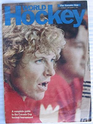World Hockey: A Complete Guide to the Canada Cup Hockey Tournament (1976) -Including Photos & ...