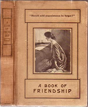 A Book of Friendship: A Collection of Verse and Prose