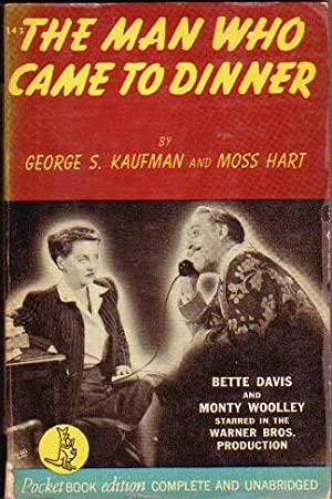 The Man Who Came to Dinner .Movie: Kaufman, George S.;