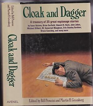 Cloak and Dagger: A Treasury of 35: Pronzini, Bill; Greenberg,