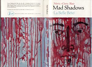 Mad Shadows (La Belle Bete): Blais, Marie-Claire