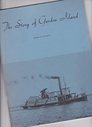 The Story of Garden Island -(Ont. Canada)-: Boyd, Marion Calvin; (edited by) Boyd, Margaret A.