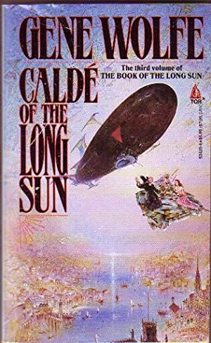 Calde of the Long Sun .the Third (3) Volume of