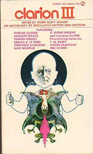 Clarion III (3): An Anthology of Speculative: Wilson, Robin Scott