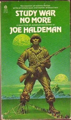 Study War No More .The State of: Haldeman, Joe (ed)