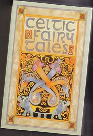 Celtic Fairy Tales (Omnibus edition): book 1: Jacobs, Joseph (selected
