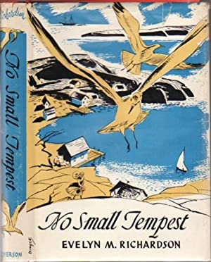 """No Small Tempest - by the Author of """"My Other Islands"""": Richardson, Evelyn M."""